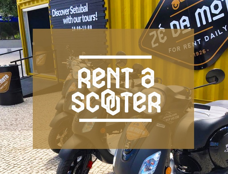 Get to know Setúbal with our Tuk Tuk Tours or Rent a Scooter or design your own tour.